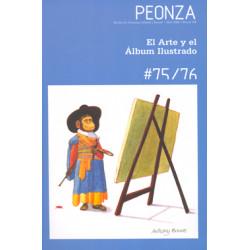 REVISTA PEONZA Nº 75 / 76. EL ARTE Y EL ÁLBUM ILUSTRADO Nº 75/76